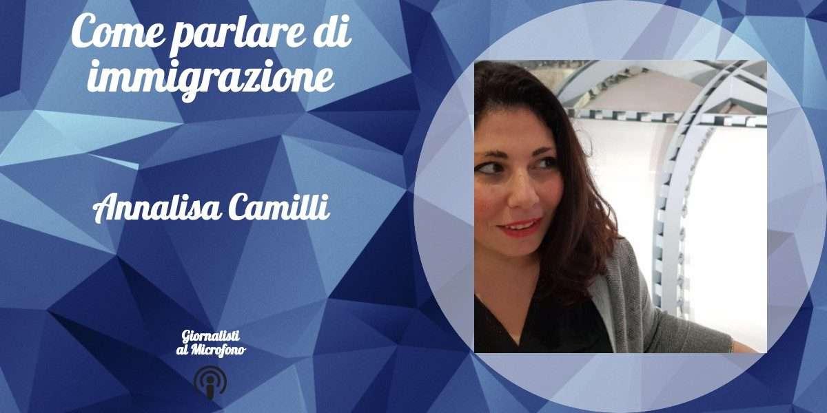 Come parlare di immigrazione – con Annalisa Camilli #32