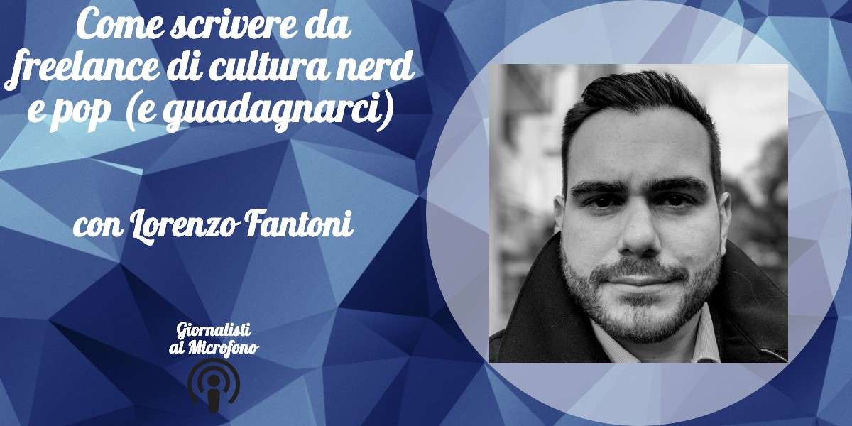 Lorenzo Fantoni Giornalista N3rdcore