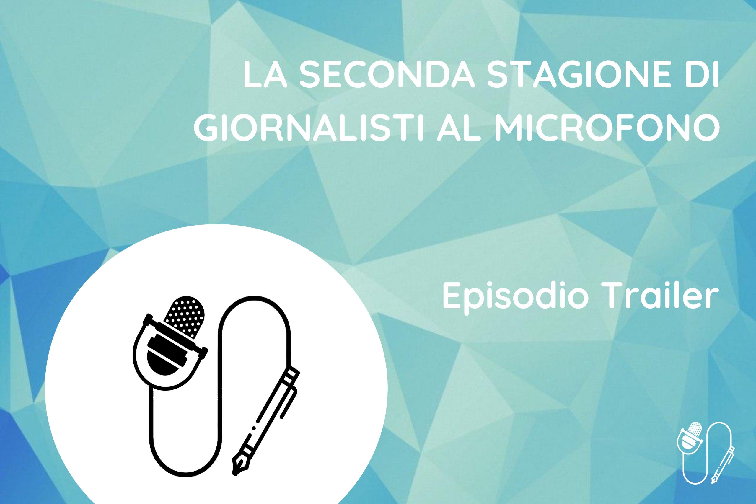 Copertina Trailer seconda stagione Giornalisti al Microfono